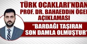 Türk Ocakları'ndan Prof. Dr. Bahaeddin Ögel Açıklaması