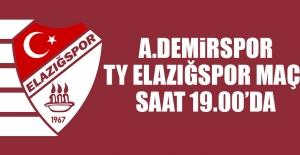 A.Demirspor-  TY Elazığspor Maçı Saat 19.00'da