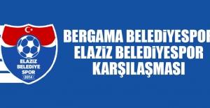 Elaziz Belediyespor Bergama Belediyespor'a Konuk Olacak