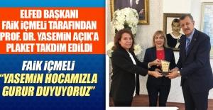ELFED Başkanı İçmeli'den Prof. Dr. Yasemin Açık'a Plaket