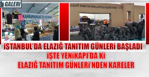 İSTANBUL'DA ELAZIĞ TANITIM GÜNLERİ BAŞLADI