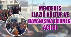 Menderes Elazığ Kültür ve Dayanışma Derneği Açıldı