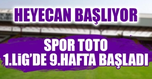 Spor Toto 1.Lig'de 9.Hafta Başladı