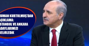 AK Parti'den flaş açıklama: İstanbul ve Ankara adaylarımızı belirledik