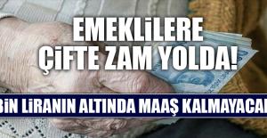 EMEKLİLERE ÇİFTE ZAM YOLDA!