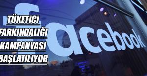 Facebook, Türkiye'de Tüketici Farkındalığı Kampanyası Başlatıyor
