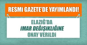 Özelleştirme İdaresi Başkanlığınca Elazığ'da İmar Değişikliğine Onay Verildi
