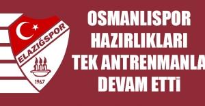 TY Elazığspor'da Osmanlıspor Hazırlıkları Tek Antrenmanla Devam Etti