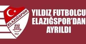 Yıldız Futbolcu Elazığspor'dan Ayrıldı