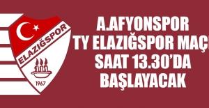 A.Afyonspor-TY Elazığspor Maçı Saat 13.30'da Başlayacak