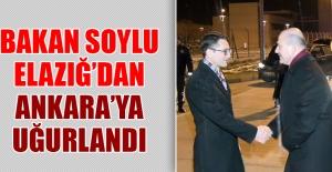 Bakan Soylu Elazığ'dan Ankara'ya Uğurlandı
