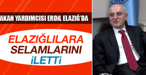 Bakan Yardımcısı Erdil Elazığ'da