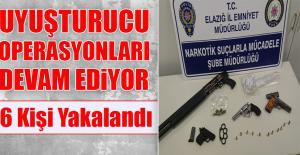 Elazığ'da Uyuşturucu Operasyonu: 6 Gözaltı