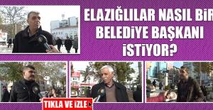 Elazığlılar Nasıl Bir Belediye...