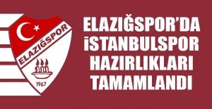 Elazığspor'da İstanbulspor Hazırlıkları Tamamlandı