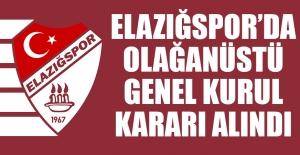 Elazığspor'da Olağanüstü Genel Kurul Kararı Alındı