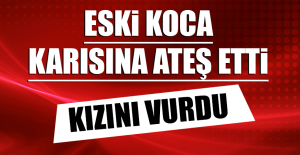 ESKİ KOCA, KARISINA ATEŞ ETTİ, 2...