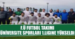 F.Ü Futbol Takımı Üniversite Sporları 1.Ligine Yükseldi
