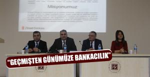 """""""GEÇMİŞTEN GÜNÜMÜZE BANKACILIK"""""""