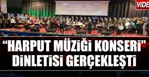 """""""Harput Müziği Konseri"""" Gerçekleşti"""