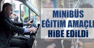 Minibüs Eğitim Amaçlı Hibe Edildi