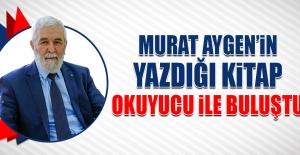 Murat Aygen'in Yazdığı Kitap Okuyucu İle Buluştu