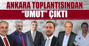 """Ankara Toplantısından """"Umut"""" Çıktı"""