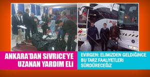 Ankara'dan Sivrice'ye Yardım Eli Uzandı
