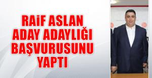 Aslan, MHP'den Aday Adaylığı Başvurusunu Yaptı
