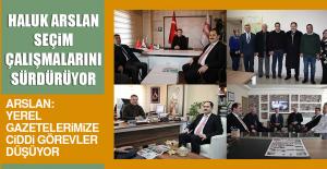 Başkan Adayı Arslan, Seçim Çalışmalarını Sürdürüyor