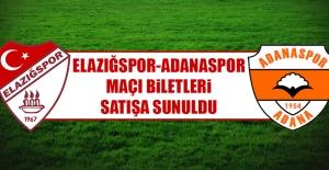 Elazığspor-Adanaspor Maçı Biletleri Satışa Sunuldu