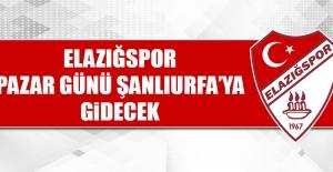 Elazığspor Pazar Günü Şanlıurfa'ya Gidecek