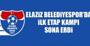 Elaziz Belediyespor'da İlk Etap Kampı Sona Erdi
