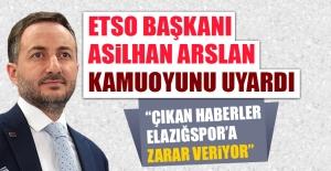 ETSO Başkanı Arslan Kamuoyunu Uyardı