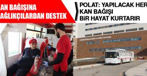 Kan Bağışına Sağlıkçılardan...