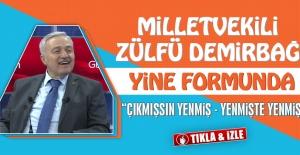 Milletvekili Zülfü Demirbağ, Yine...