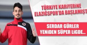 Serdar Gürler; Yeniden Süper Ligde…