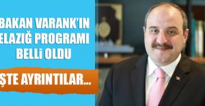 Bakan Mustafa Varank'ın Elazığ Programı Belli Oldu