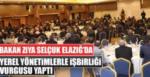 Bakan Ziya Selçuk, Elazığ'da Muhtarlar ve STK Buluşması Programına Katıldı