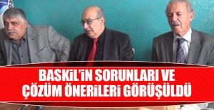 Baskil'in Sorunları ve Çözüm Önerileri Görüşüldü