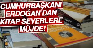 """Cumhurbaşkanı Erdoğan: """"Kitap, Dergi..."""