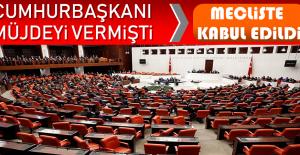Cumhurbaşkanı Erdoğan Müjdeyi Vermişti!...