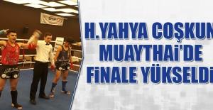 H.Yahya Coşkun, Muaythai'de Finale Yükseldi