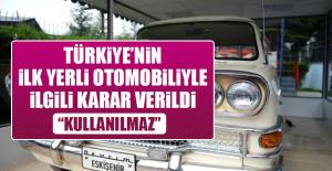 Türkiye'nin İlk Yerli Otomobiliyle İlgili...
