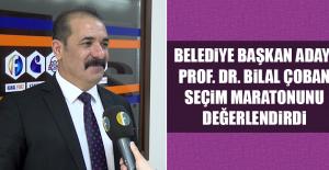 Aday Prof. Dr. Bilal Çoban, Seçim Maratonunu Değerlendirdi