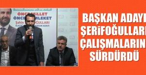 AK Parti Elazığ Belediye Başkan Adayı Şahin Şerifoğulları Çalışmalarına Devam Etti