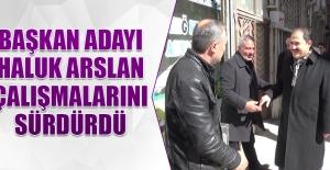 Arslan: Sorunları Çözülmüş Bir Şehir Yapmak İstiyoruz