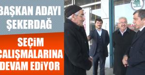 Başkan Adayı Ali Şekerdağ Seçim Çalışmalarına Devam Ediyor