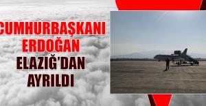 Cumhurbaşkanı Recep Tayyip Erdoğan Elazığ'dan Ayrıldı
