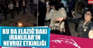 Elazığ'daki İranlılar Gönüllerince Eğlendiler